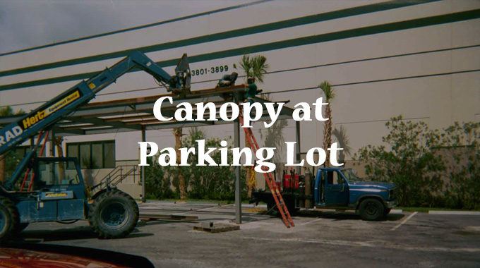 & Canopy at Parking Lot | American Structural Corporate